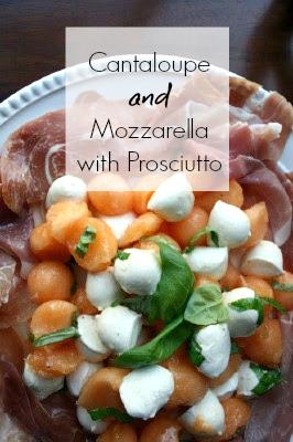 Cantaloupe and Mozzarella with Prosciutto and Basil