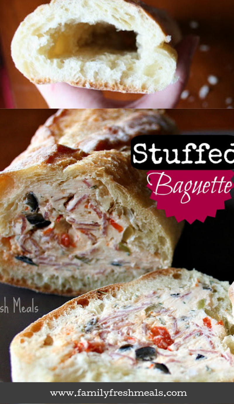 Stuffed Baguette Recipe Family Fresh Meals #appetizer #stuffedbread #bread #familyfreshmeals via @familyfresh