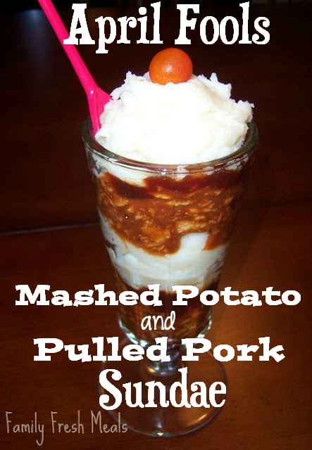 April Fools: Meat & Potato Sundae