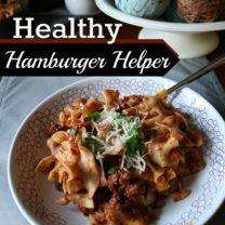 Homemade Healthy Hamburger Helper Recipe