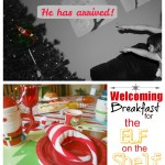 Holiday Welcoming Breakfast for The Elf on The Shelf