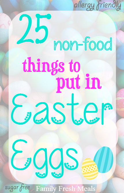 25 NON-food things to put in Easter Eggs cover image