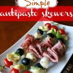 Easy Antipasto Skewers
