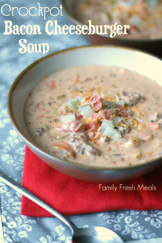 Crockpot Bacon Cheeseburger Soup - A family favorite soup! #familyfreshmeals #cheeseburgersoup #cheeseburger #crockpot #slowcooker #crockpotsoup #soup via @familyfresh