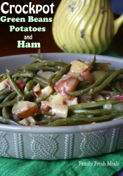 Crockpot Green Beans Potatoes and Ham