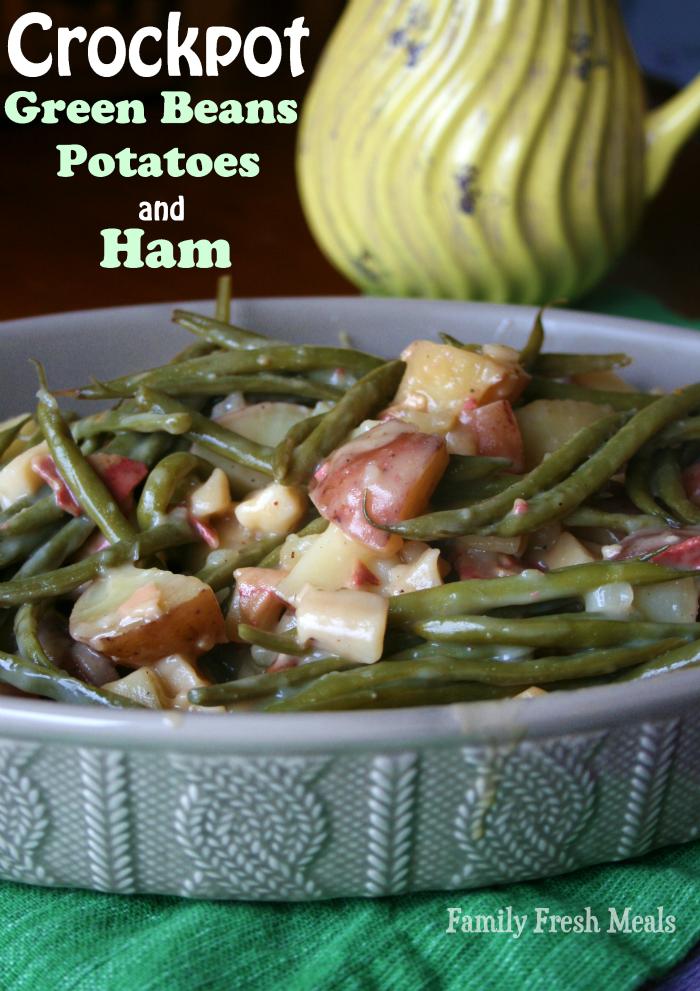 Crockpot Green Beans Potatoes and Ham