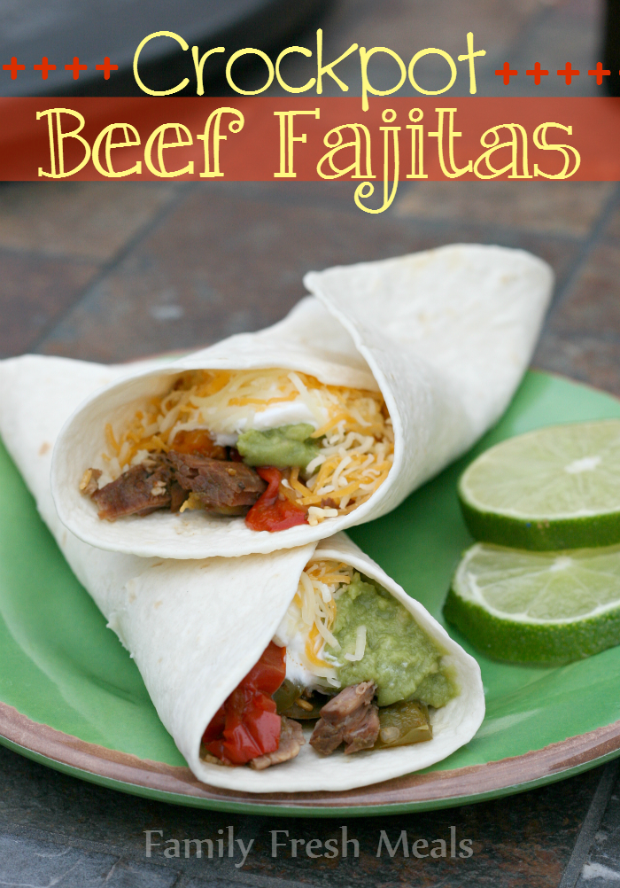 Crockpot Fajitas - Family Fresh Meals