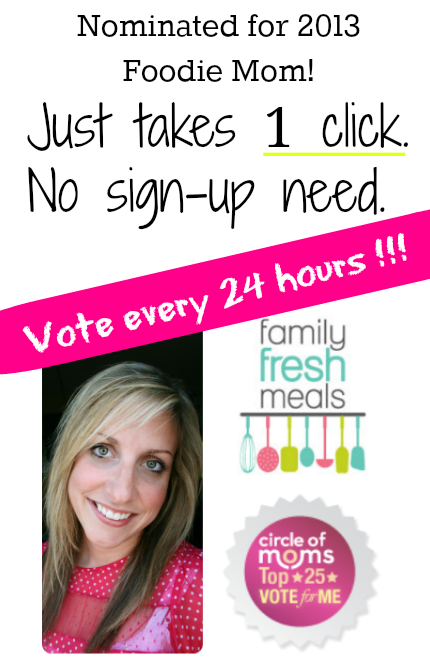 Family Fresh Meals for Foodie Mom 2013