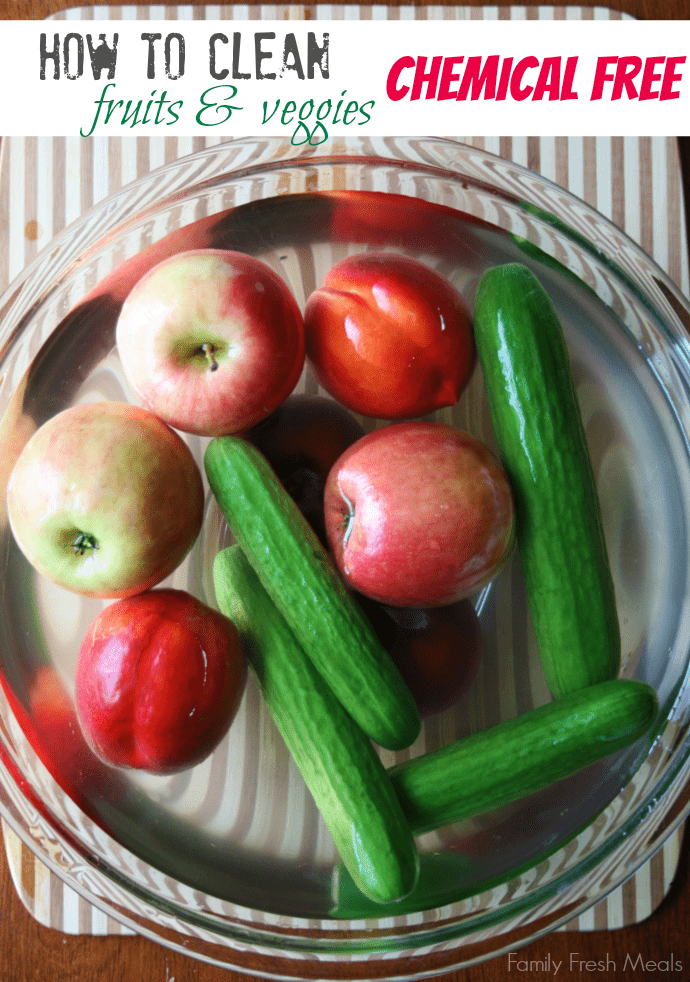 How To Clean Fruits And Vegetables Family Fresh Meals