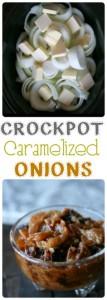Crockpot Caramelized Onions