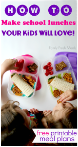 How to pack lunches your kids will love!