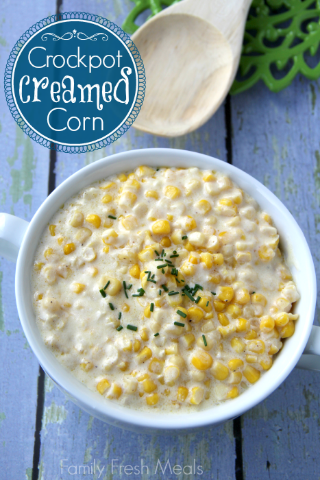 Crockpot Creamed Corn - Family Fresh Meals