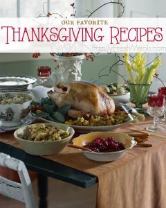 Our Favorite Thanksgiving Recipes - FamilyFreshMeals.com