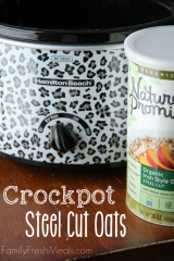 Crockpot Steel Cut Oats -- Family Fresh Meals