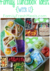Family Lunch Box Ideas – Week 12