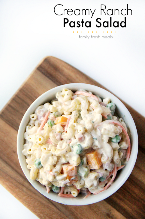 Creamy Ranch Pasta Salad - Family Fresh Meals