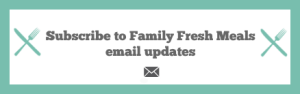 Subscribe To Family Fresh Meals - Do you love Family Fresh Meals? Never miss out on FUN new meals or easy lunchbox ideas for the family and SIGN UP to have my posts sent right to your inbox! It's EASY PEASY! Just CLICK HERE and enter your email!  XO Corey, Darryl, Big D & Little D