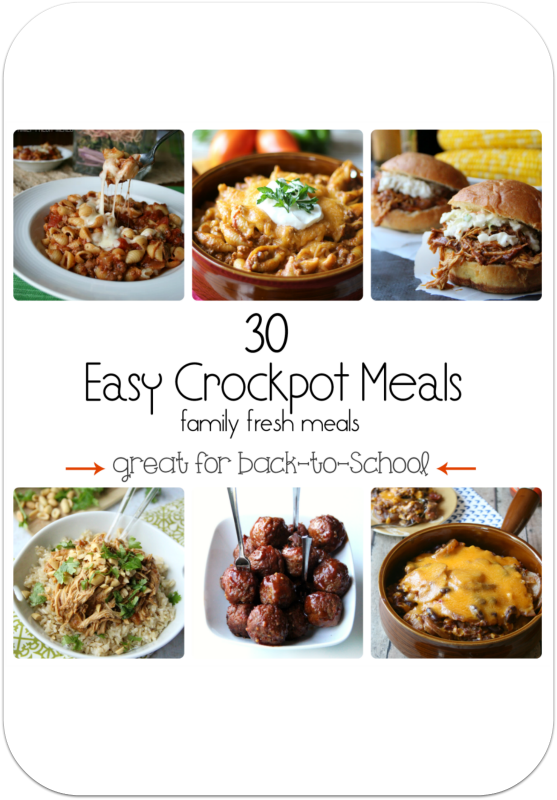 30 easy crockpot meals - family fresh meals - for back to school
