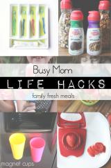 Busy Mom Life Hacks