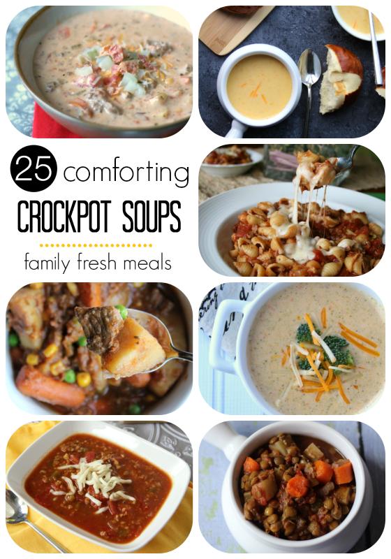 25 comforting crockpot soups and stews - familyfreshmeals.com