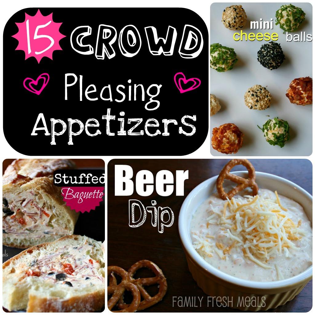 15 Crowd pleasing appetizers - familyfreshmeals.com -