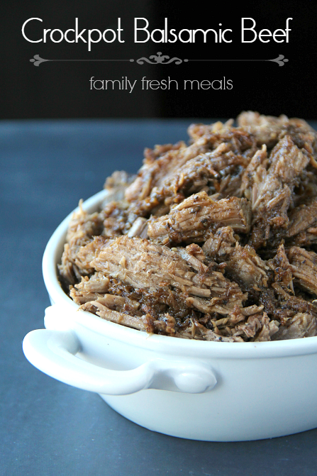 Easy Crockpot Balsamic Beef Recipe -  FamilyFreshMeals.com