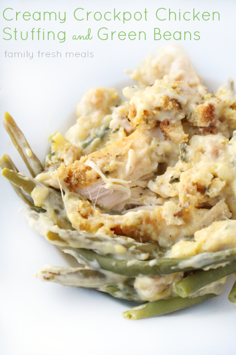 Creamy Crockpot Chicken Stuffing and Green Beans - FamilyFreshMeals.com --