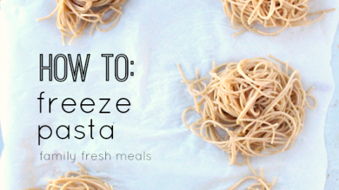 How To Freeze Pasta Portions Family Fresh Meals