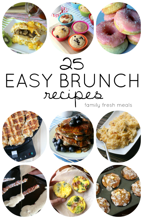 25 easy brunch recipes - family fresh meals