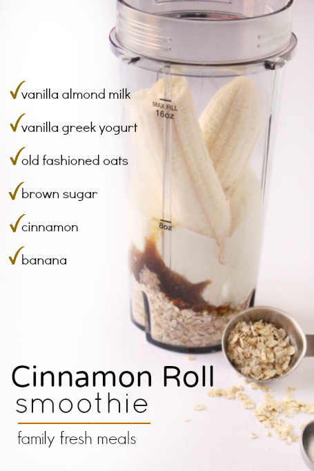 Ingredients for the Cinnamon Roll Smoothie in a blender cup