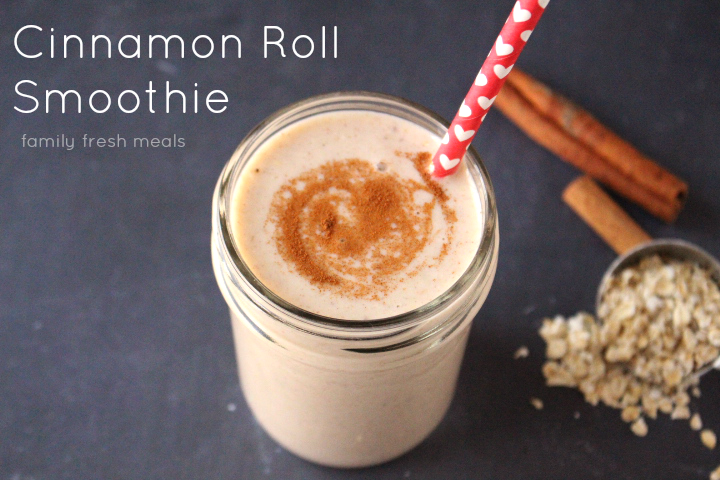 Cinnamon Roll Smoothie - FamilyFreshMeals.com -- Such a yummy smoothie! -