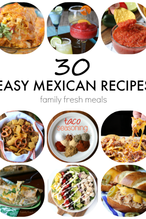 Easy Mexican Recipes for Cinco De Mayo - FamilyFreshMeals. com -