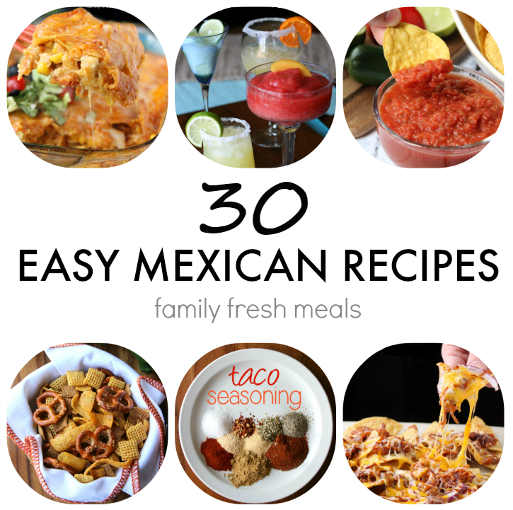 Easy Mexican Recipes for Cinco De Mayo - FamilyFreshMeals.com -