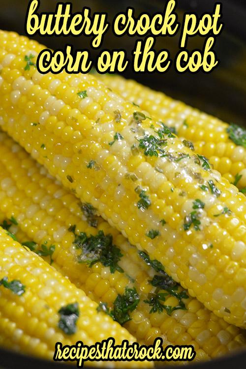 Buttery Crockpot Corn on the Cob