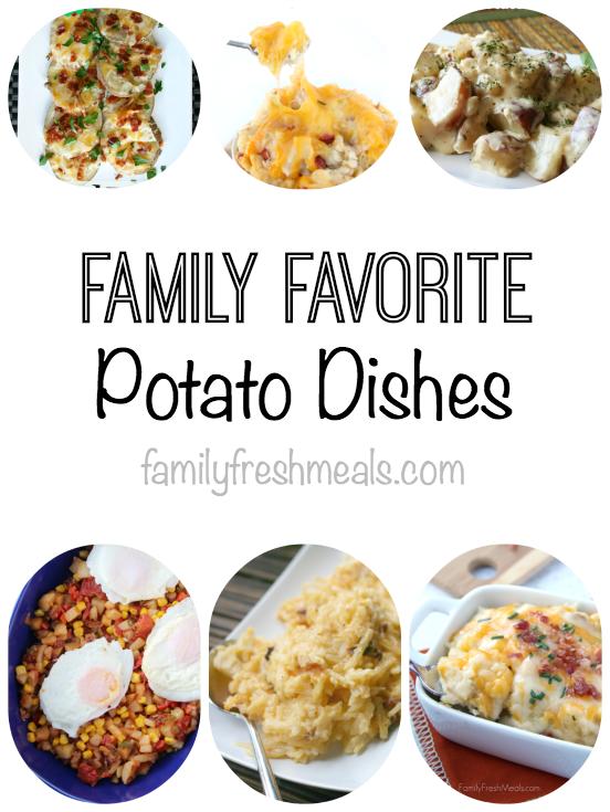Family Favorite Potato Dishes -- FamilyFreshMeals.com