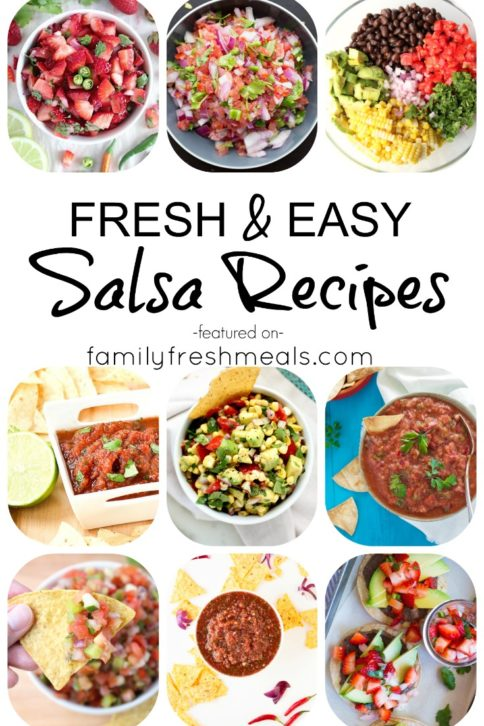 EASY HOMEMADE SALSA RECIPES - FamilyFreshMeals.com