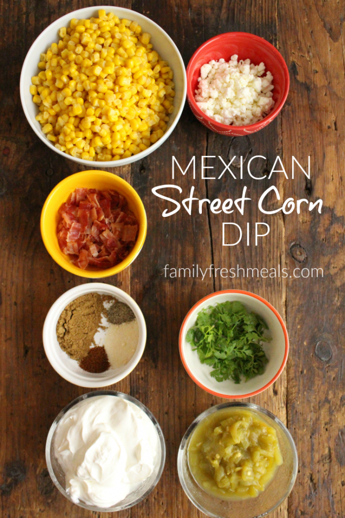 Mexican Street Corn Dip Recipe - Family Fresh Meals