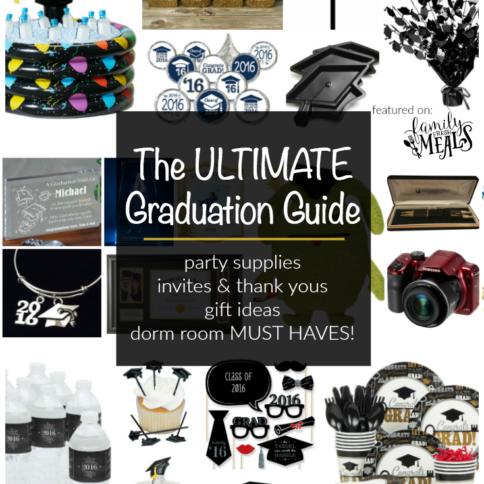 The Ultimate graduation Guide - EVERYTHING YOU NEED FOR GRADUATION - FamilyFreshMeals.com