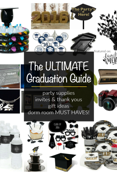 The Ultimate graduation Guide - EVERYTHING YOU NEED FOR GRADUATION - FamilyFreshMeals.com