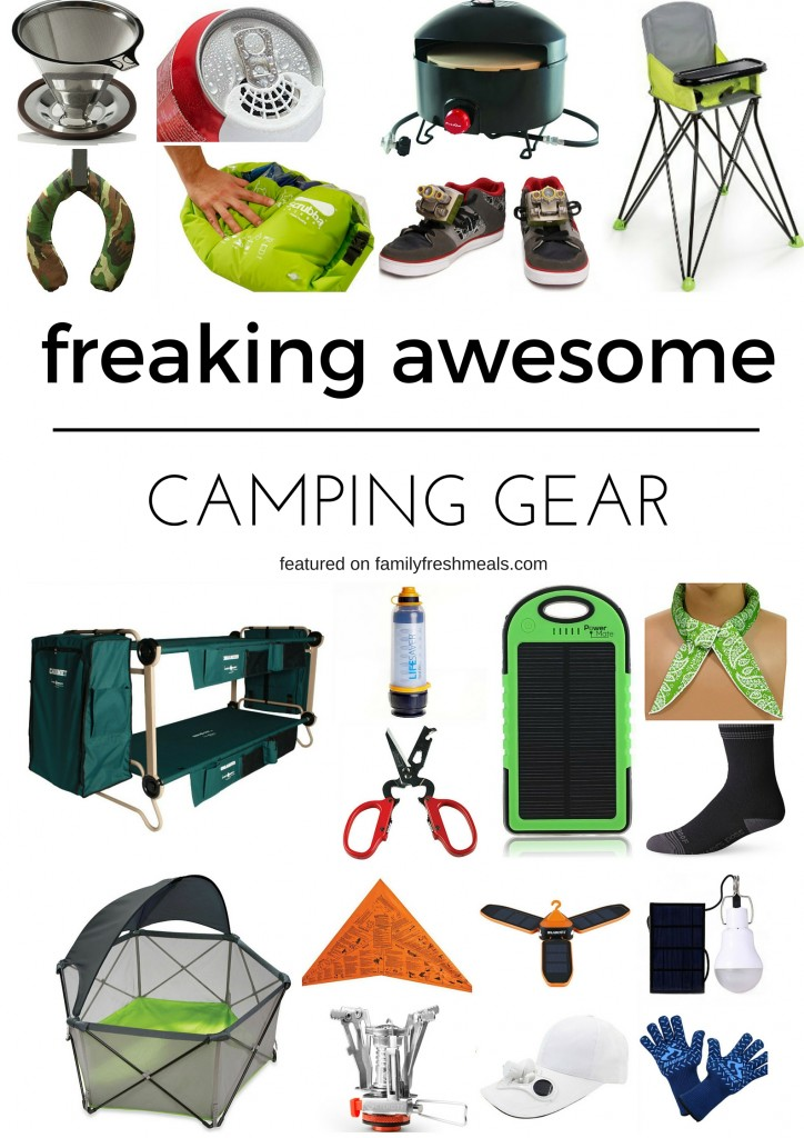 Freaking Awesome Camping Gear - FamilyFreshMeals.com