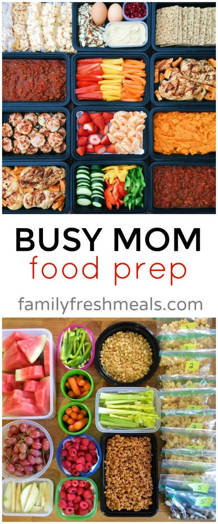 The Busy Mom Food Prep --- FamilyFreshMeals.com