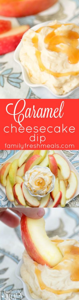 caramel cheesecake dip! Easy yummy Recipe - familyfreshmeals.com