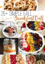 25+ Simple Fall Breakfast Oats