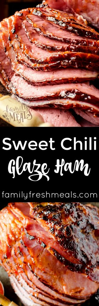 Sweet Chili Glaze Ham - Easy Ham recipe - Family Fresh Meals