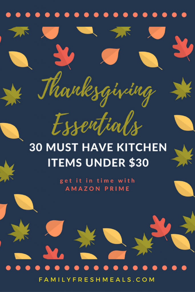 30 Thanksgiving Essentials