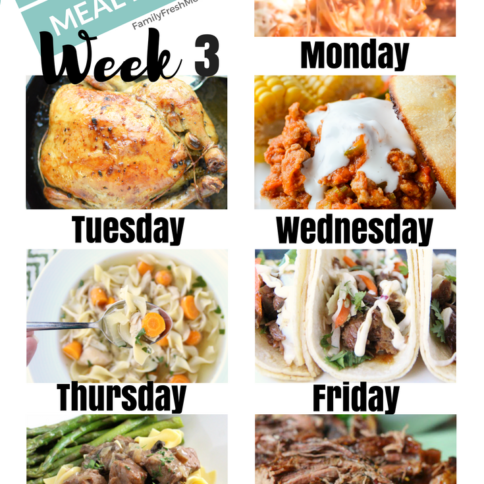 Easy Weekly Meal Plan - Week 3 - FamilyFreshMeals.com