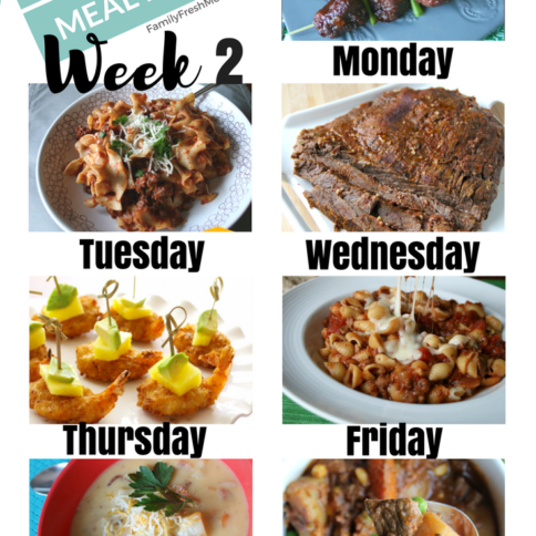 Easy Weekly Meal Plan - Week 2 - FamilyFreshMeals.com