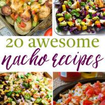 20 Awesome Nacho Recipes