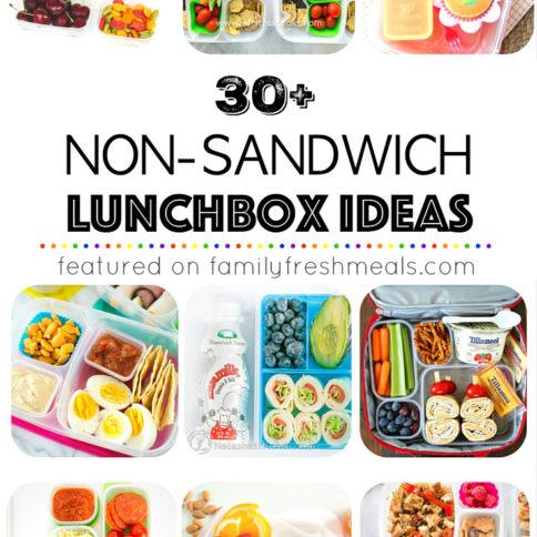 30 Non Sandwich Lunchbox Ideas