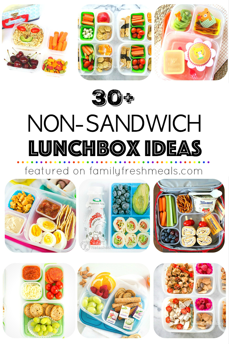 30 Non Sandwich Lunchbox Ideas - Family Fresh Meals